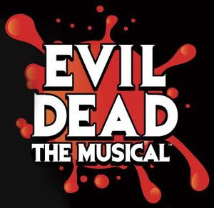 Evil Dead the Musical:  Wednesday, October 25, 2017, at 8 pm